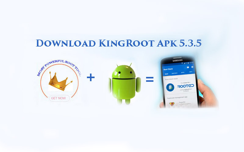 KingRoot for Android| Download Most Latest Version