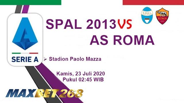Prediksi Spal 2013 Vs AS Roma, Kamis 23 Juli 2020 Pukul 02.45 WIB