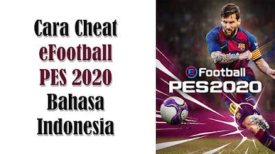 Trainer Cheat eFootball PES 2020 terbaru 2020