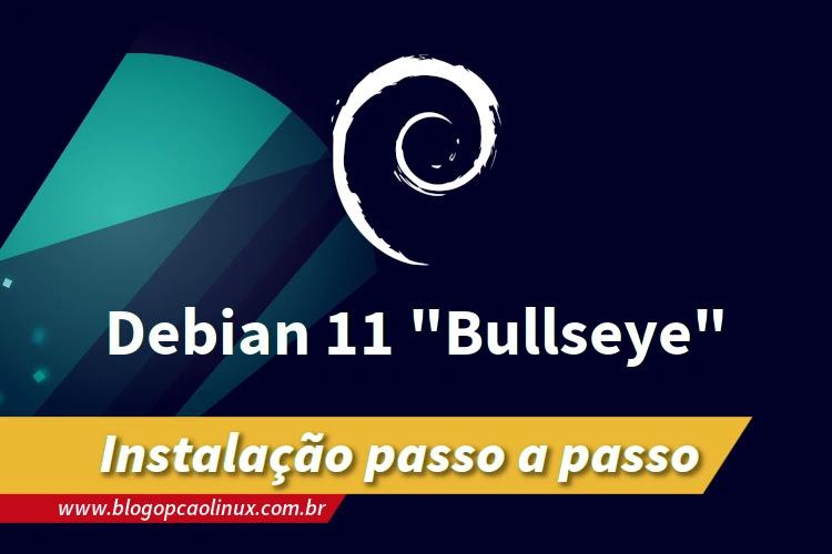 Passo a passo de instalação do Debian 11 'Bullseye'
