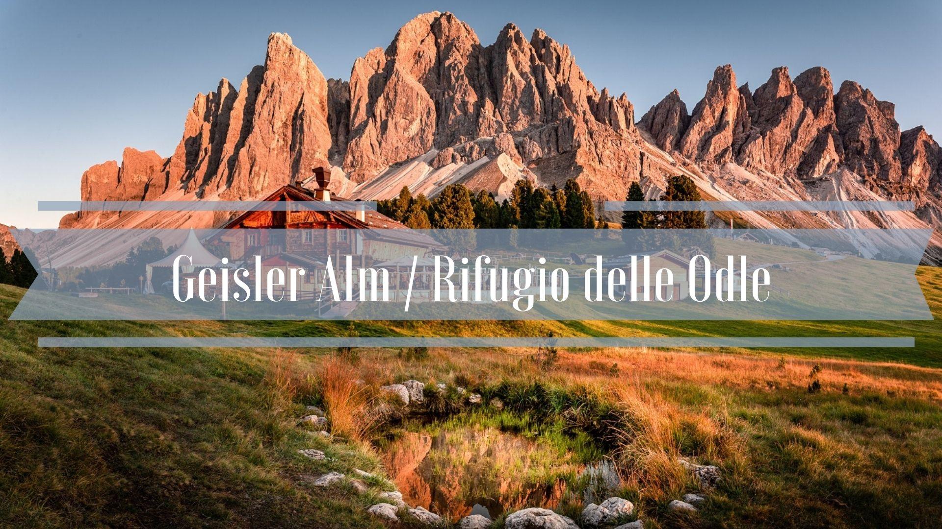 Geisler Alm Rifugio delle Odle - Szlaki w Dolomitach Val di Funes