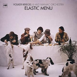 Volker Kriegel & Mild Maniac Orchestra Elastic Menu