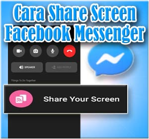 Cara Share Screen Di Facebook Messenger