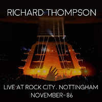 Richard Thompson's Live At Rock City: Nottingham 1986