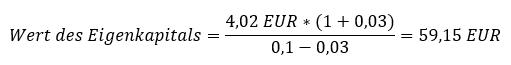Wert des Eigenkapitals nach Abzinsung der Dividende als ewige Rente