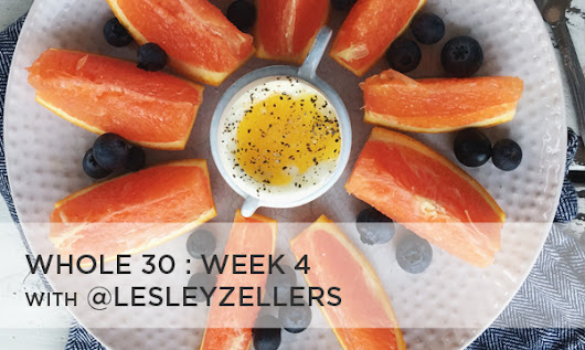 Whole30 - Week 4 Meals