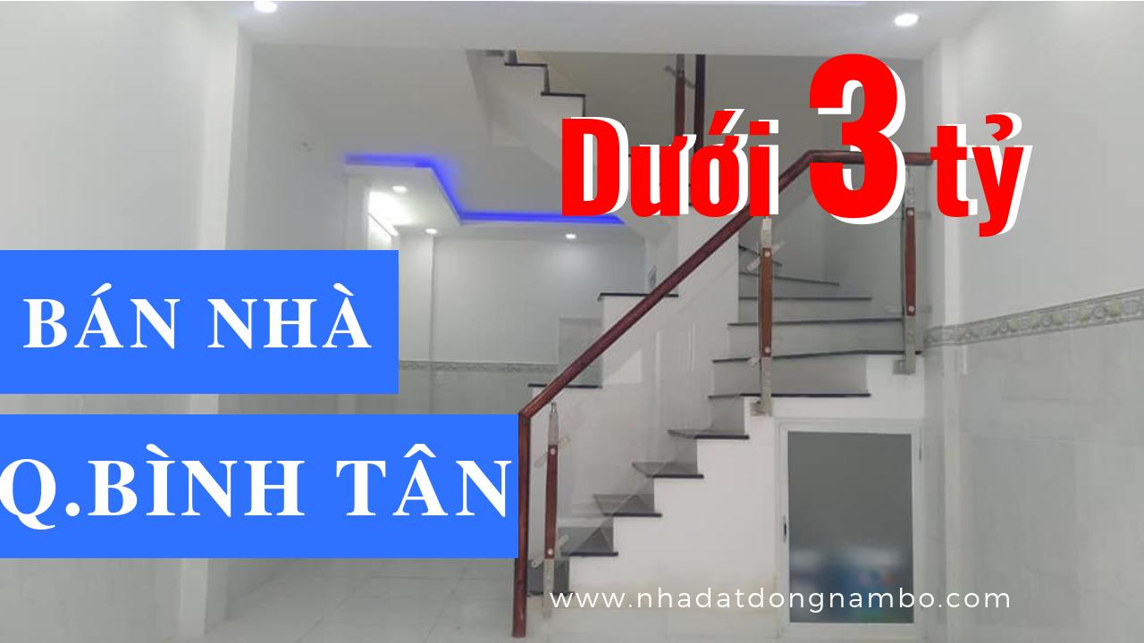 Bán nhà quận Bình Tân dưới 3 tỷ - Cập nhật tháng 4/2019
