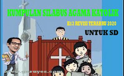 Lengkap Silabus Agama Katolik SD K13 Kelas 1 2 3 4 5 6