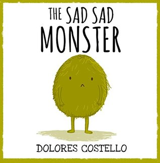 The Sad, Sad Monster - Monster is sad at school. Even though he is a good monster, no one plays with him. He's lonely. But one day, Sarah asks to eat lunch with Monster and they become friends. With his new friend, Monster isn't lonely anymore!