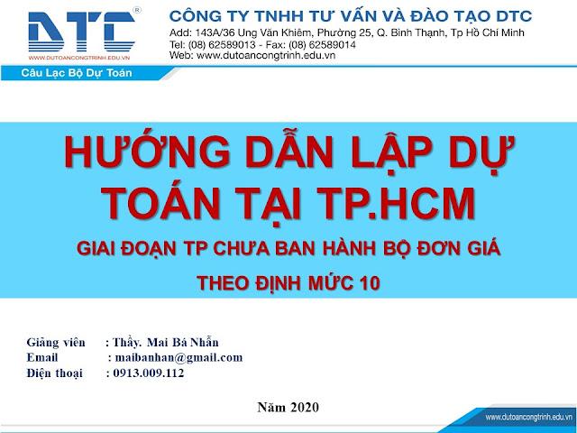 Hướng dẫn lập dự toán tphcm 2020 theo định mức 10| Thầy Mai Bá Nhẫn