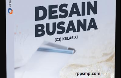 Rpp Desain Busana Kurikulum 2013 Revisi 2017/2018 dan Rpp 1 Lembar 2019/2020/2021 Kelas XI Semester 1 dan 2