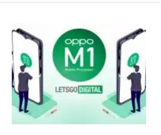 Chip pertama itu diberi nama, OPPO M1