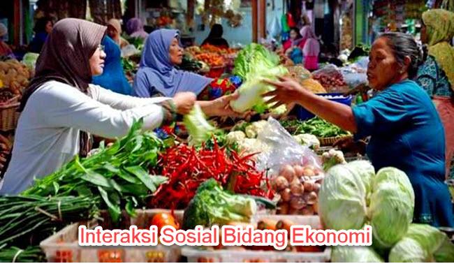 Interaksi Sosial Bidang Ekonomi