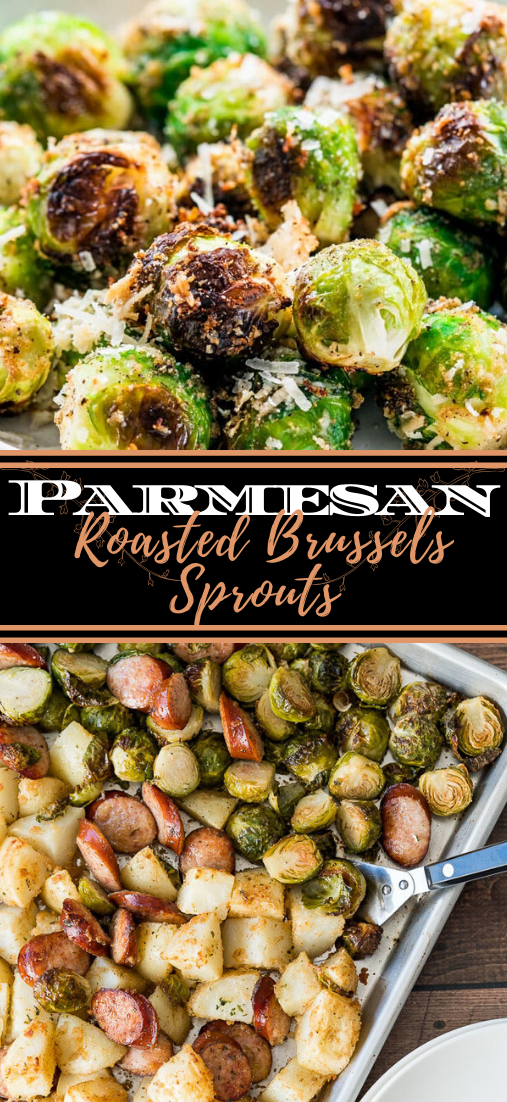 Parmesan Roasted Brussels Sprouts #vegan #vegetarian #soup #breakfast #lunch