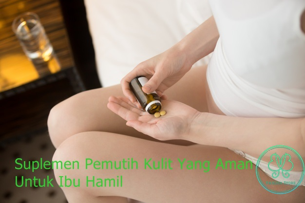 Suplemen Pemutih Kulit Untuk Ibu Hamil