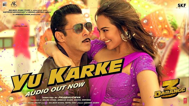 Permalink ke YU KARKE LYRICS – Dabangg 3 , Salman Khan  | Mohit Lyrics