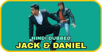 Jack & Daniel Hindi Dubbed Movie