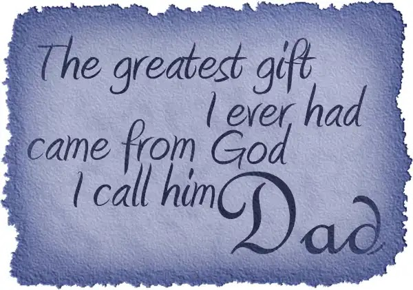 Fathers Day Quotes Images From Daughter, Wife, Husband, Children, Son