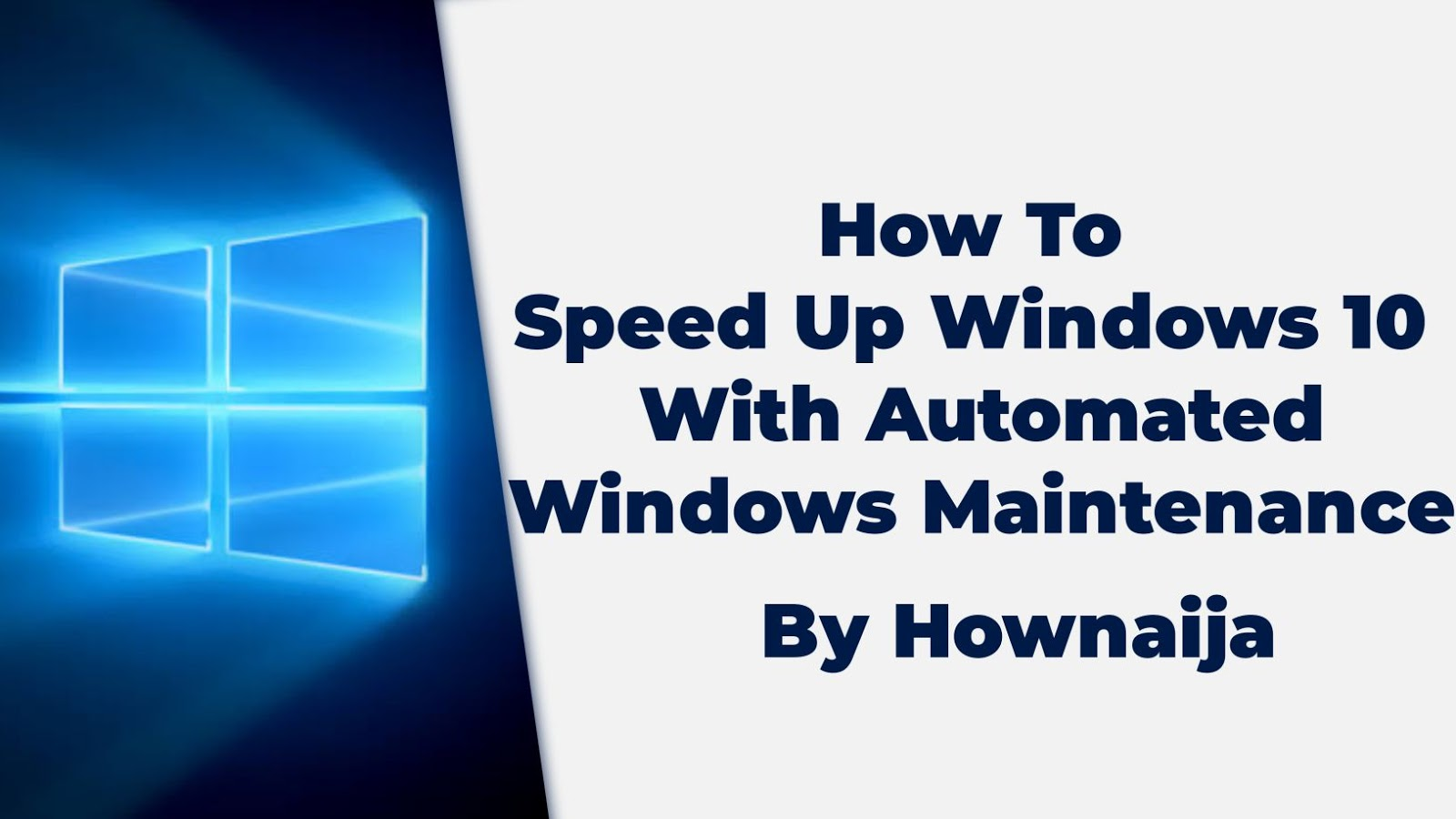 How To Speed Up Windows 10 With Automated Windows Maintenance