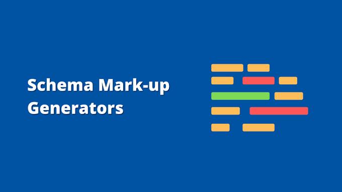 6 of the Best Schema Markup Generator Tools