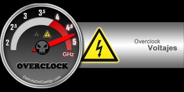 guía de overclock voltajes