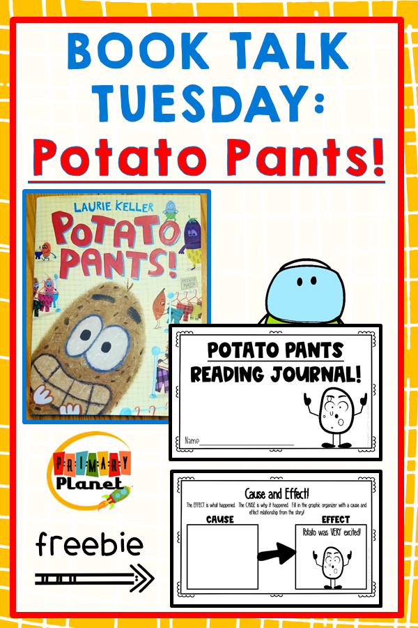 Book Talk Tuesday: Potato Pants with a Reading Response Journal Freebie!