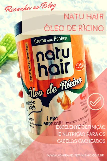 Resenha Creme de Pentear Óleo de Rícino Natu Hair