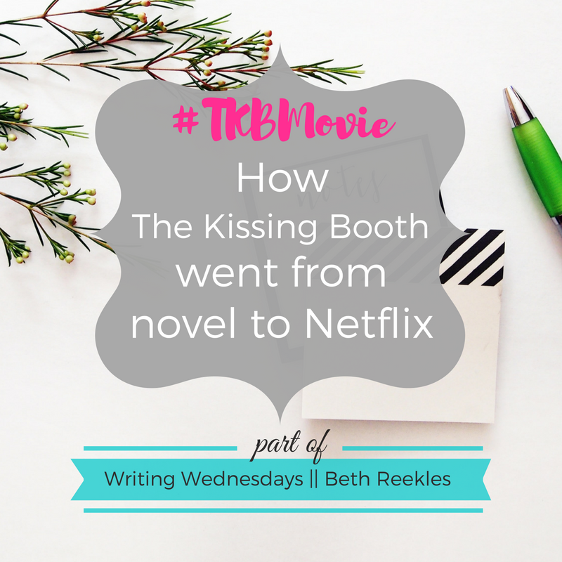 Find out how my novel The Kissing Booth went from a novel to being a Netflix Original movie!