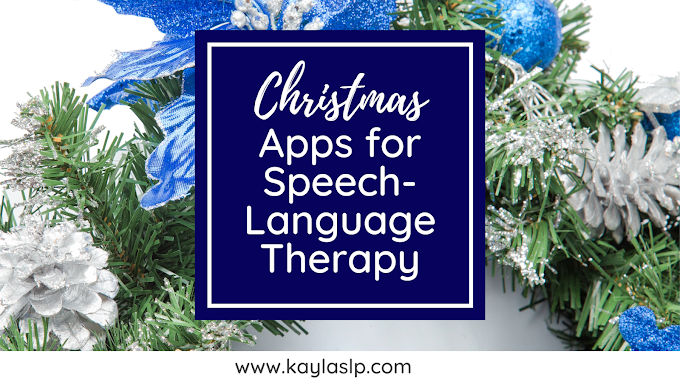 Favorite Christmas Apps for Speech-Language Therapy