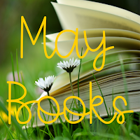 Picture of wildflowers with an open book behind them; Yellow Text: May Books