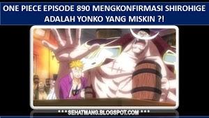 One Piece Episode 890 mengkonfirmasi Shirohige adalah Yonko yang Miskin ?!