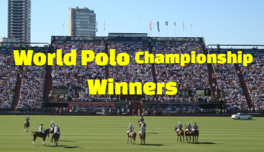 World polo championship, past champions-winners, by year, history, list
