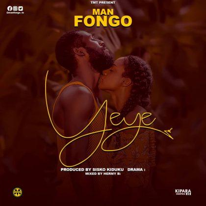 Download Audio | Man Fongo - Yeye (Singeli)