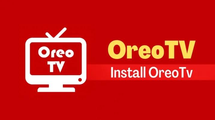 كيفية استخدام Oreo TV على جهاز الكمبيوتر لدفق الأفلام والمسلسلات