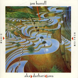 Jon Hassell, Aka/Darbari/Java (Magic Realism)