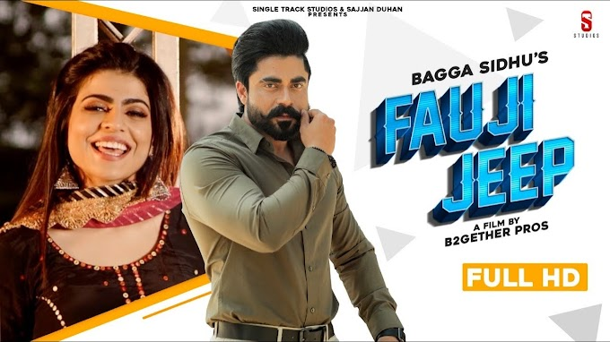 New Punjabi Song 2020 | Fauji Jeep |  Lyrics Video Song | Bagga Sidhu & Gurlej Akhtar| Latest Punjabi Song