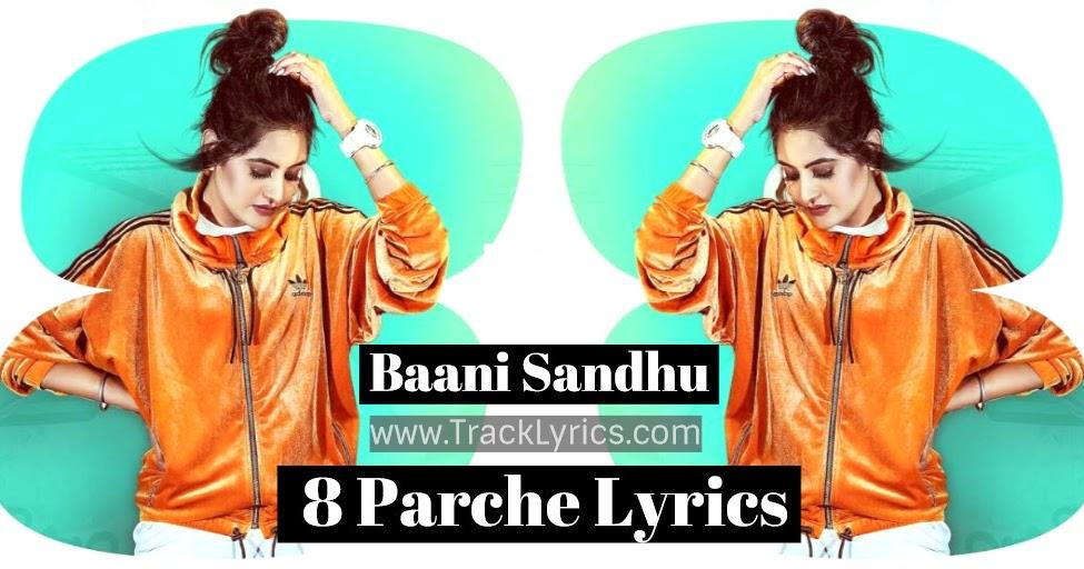 8 Parche Lyrics Baani Sandhu Gur Sidhu Gurneet New Punjabi