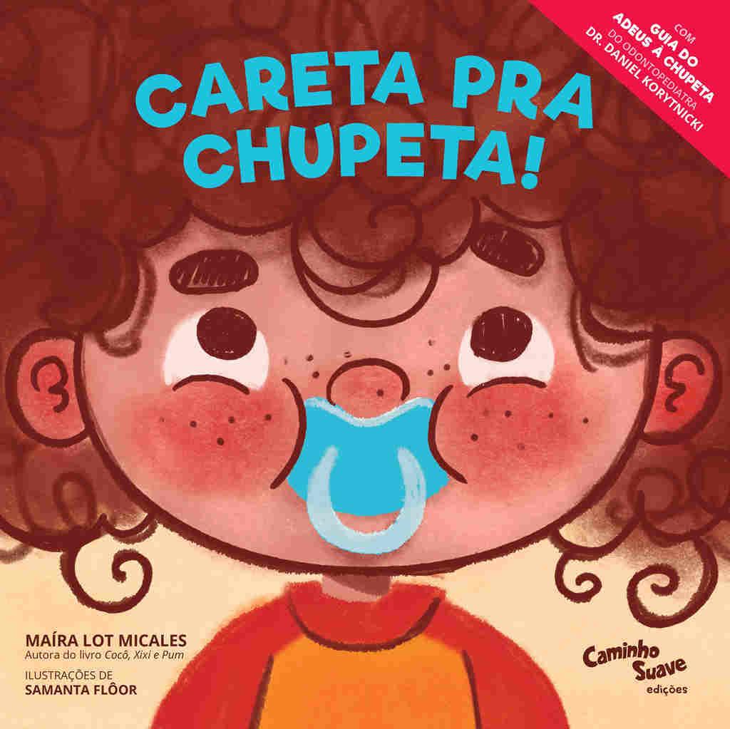 Tem um jeito mais fácil para deixar a chupeta? A escritora e publisher Maíra Lot Micales garante que sim!