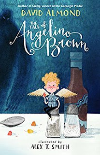 The Tale of Angelino Brown by David Almond and illustrated by Alex T Smith