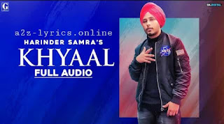 खयाल Khyaal Lyrics in Hindi | Harinder Samra