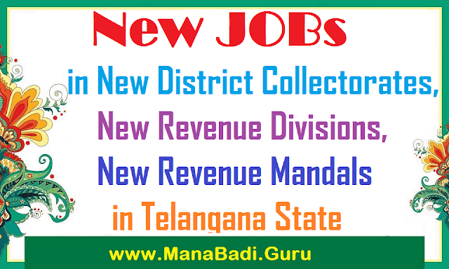 New JOBs in New Districts, Revenue Divisions, Mandals in Telangana State