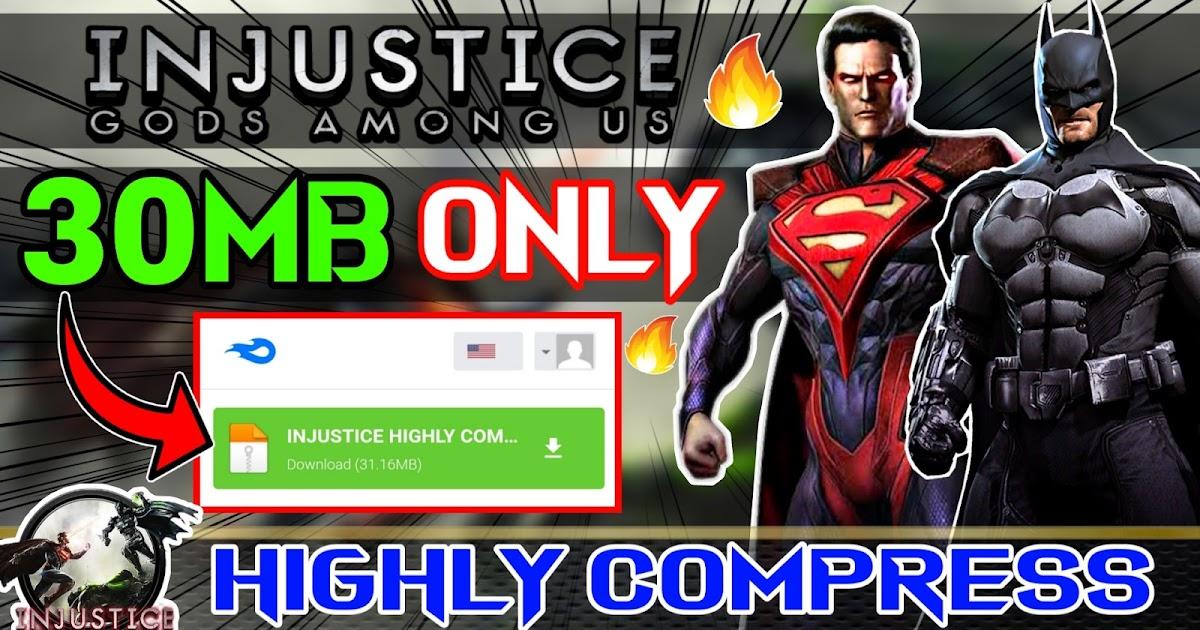 30mb Download injustice - God Among Us Highly Compressed ...