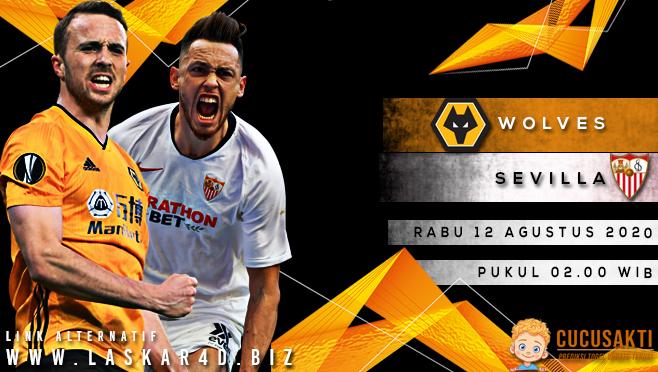 Prediksi Bola Wolverhampton Wanderers vs Sevilla Rabu 12 Agustus 2020