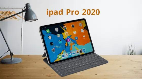 سعر ومواصفات الايباد برو 2020- مميزات وعيوب (Appple ipad Pro 2020)