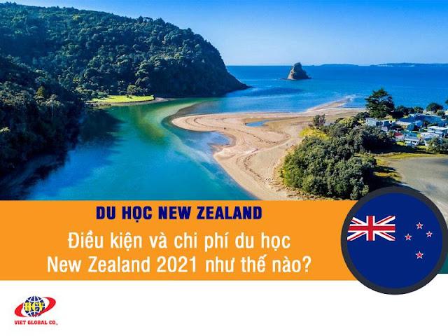 Du học New Zealand: Điều kiện và chi phí du học New Zealand 2021 như thế nào?