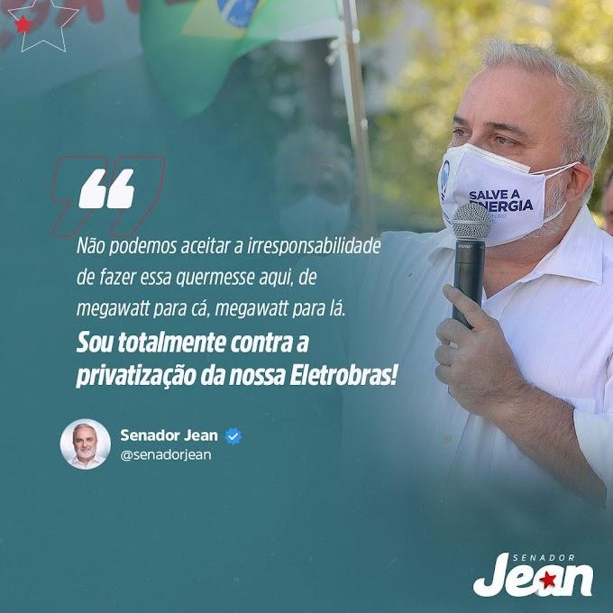 Senador Jean vota contra a privatização da Eletrobras!