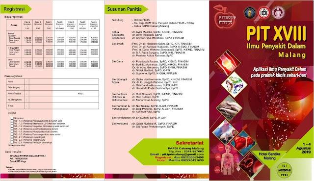 Pertemuan Ilmiah Tahunan XVIII Ilmu Penyakit Dalam (Workshop dan Simposium) 1-4 Agustus 2019, Malang