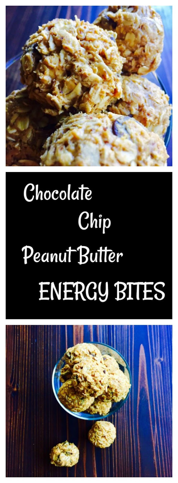 Chocolate Chip Peanut Butter Energy Bites