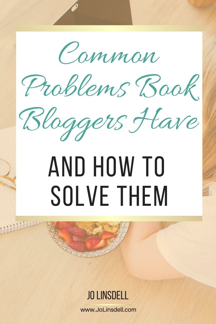 Common Problems Book Bloggers Have and How To Solve Them