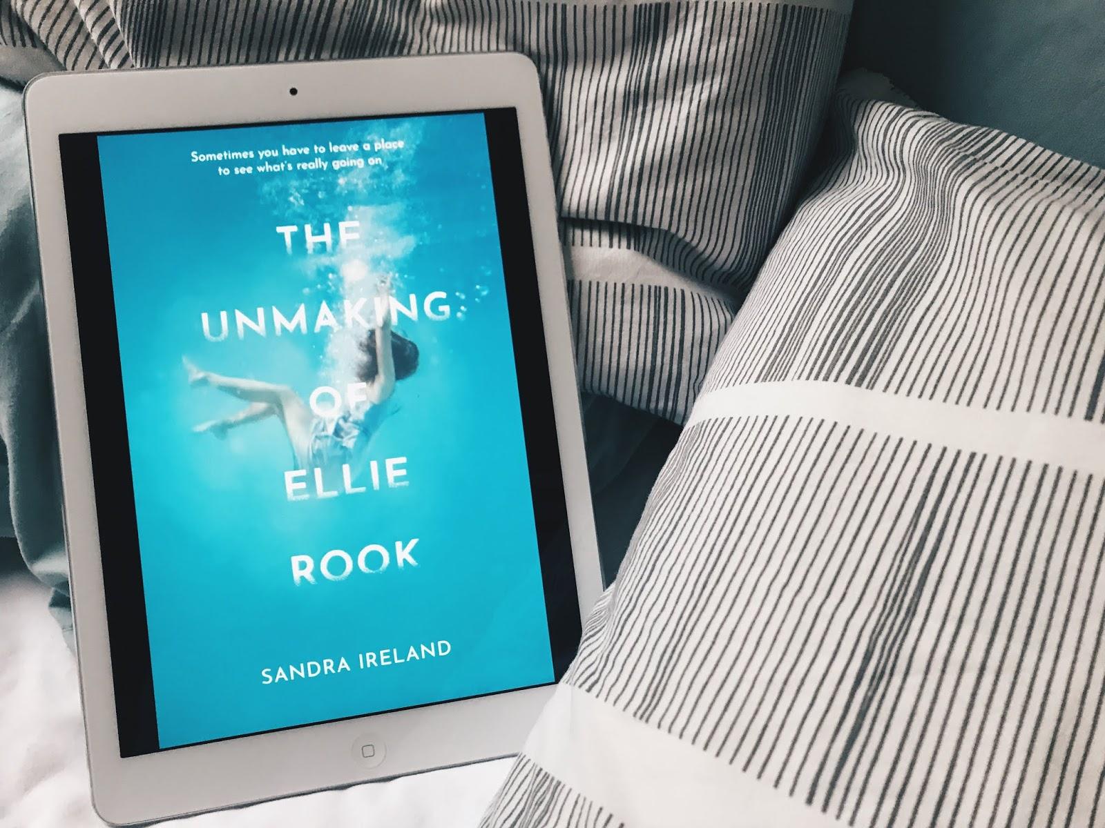 The Unmaking of Ellie Rook – Sandra Ireland